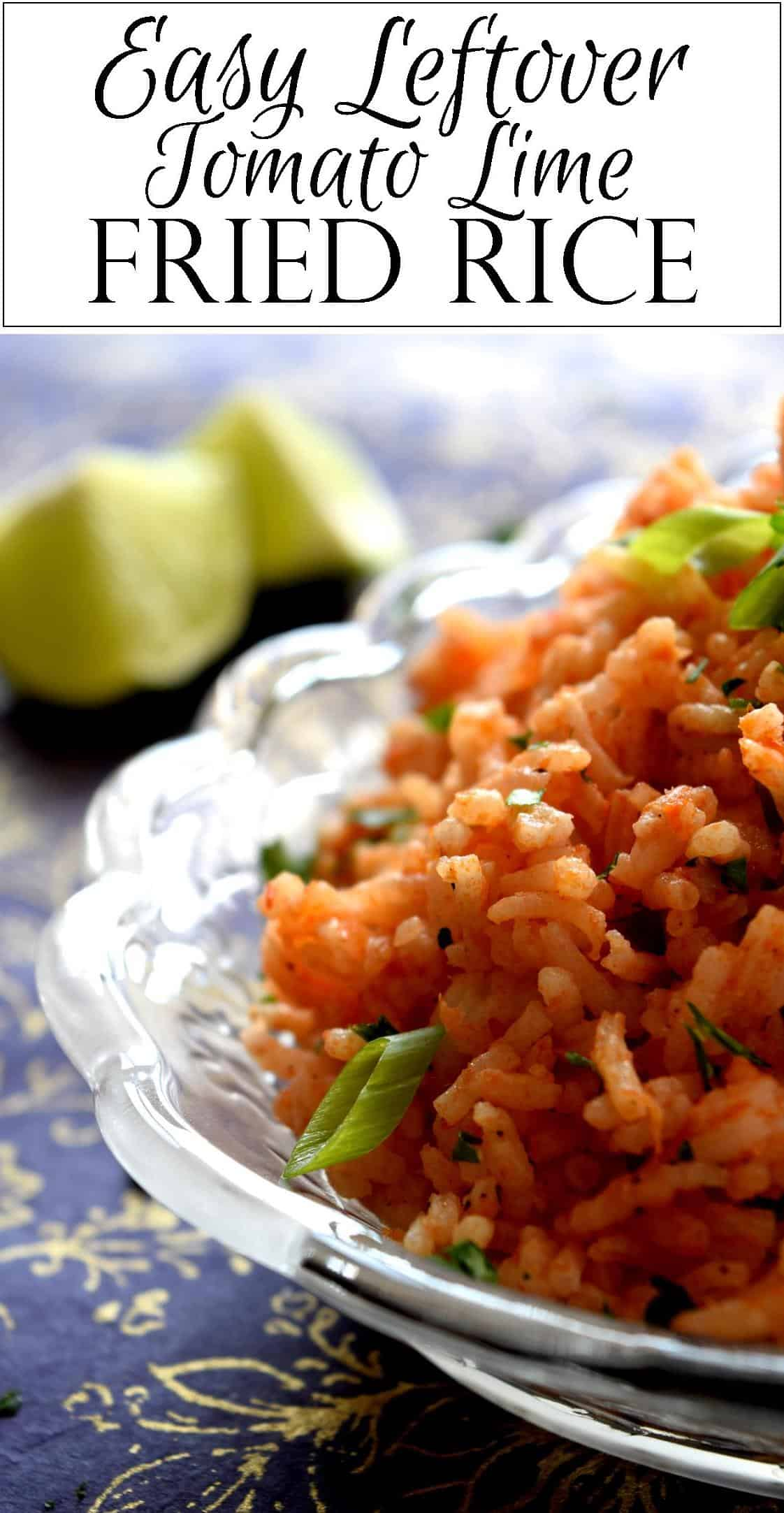 Easy leftover tomato lime fried rice lord byrons kitchen serve immediately ccuart Choice Image