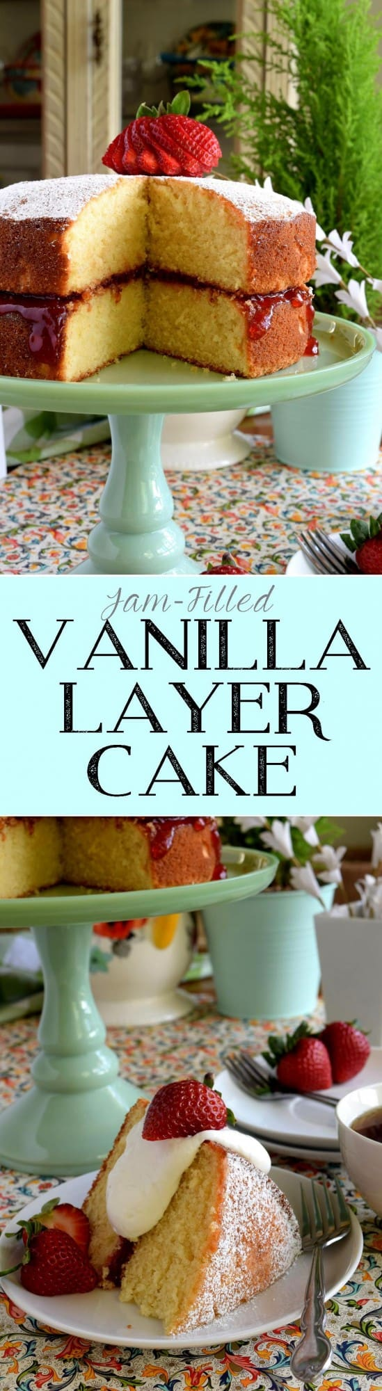 Jam Filled Vanilla Layer Cake - Lord Byron\'s Kitchen