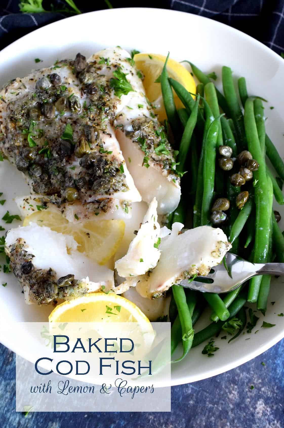 Baked Cod Fish with Lemon and Capers - Lord Byron's Kitchen