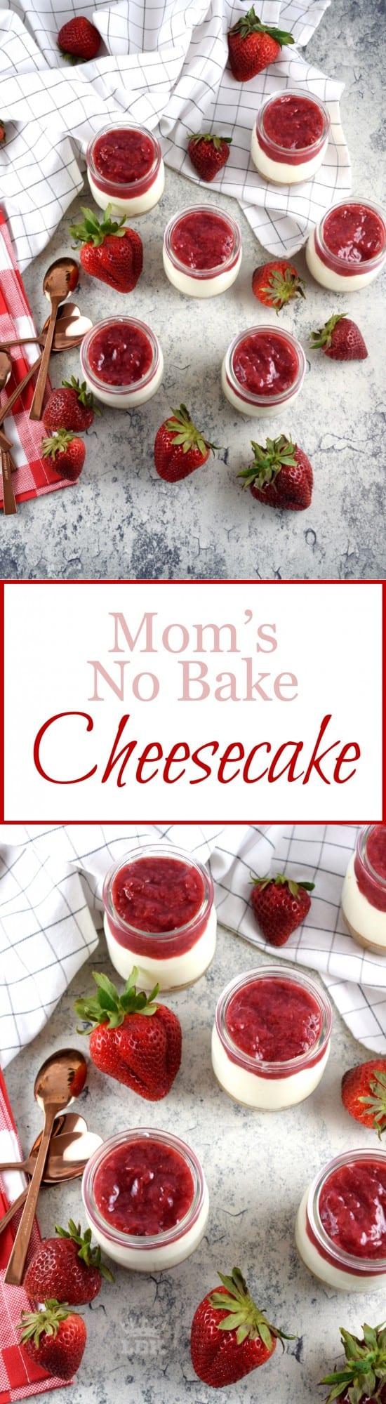 Mom's No Bake Cheesecake