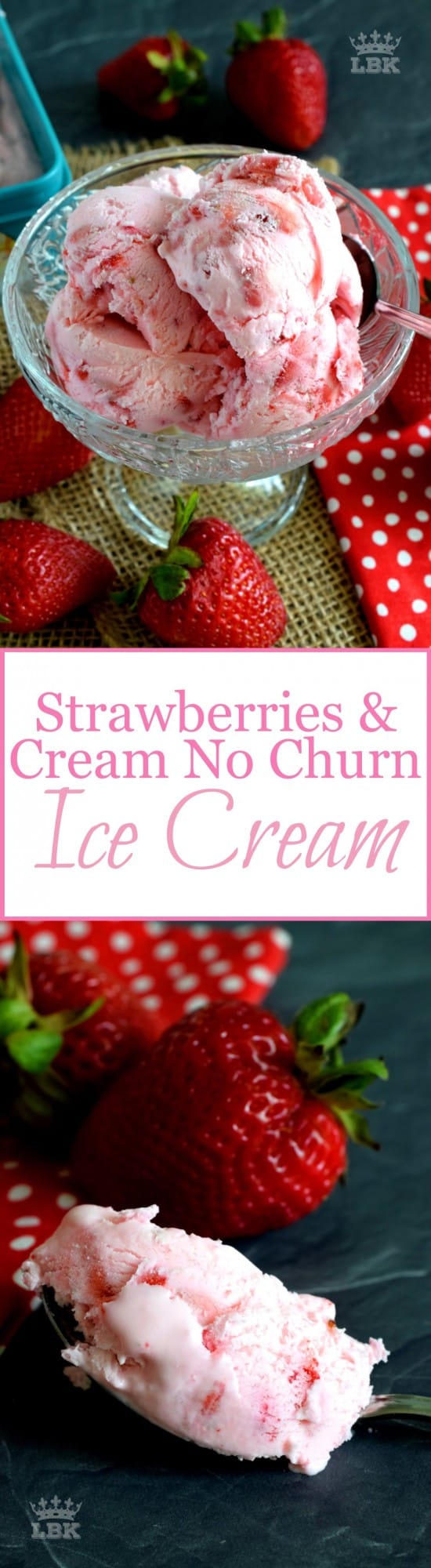 Strawberries and Cream No Churn Ice Cream