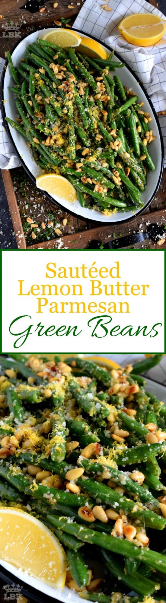 Sauteed Lemon Butter Parmesan Green Beans