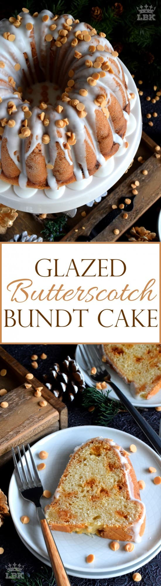 Glazed Butterscotch Chip Bundt Cake - Butterscotch is sweet and indulgent, but it's Christmastime and calories don't count, so live it up with this Glazed Butterscotch Chip Bundt Cake!#butterscotch #bundt #cake #glazed #bundtbakers #Christmas #holiday