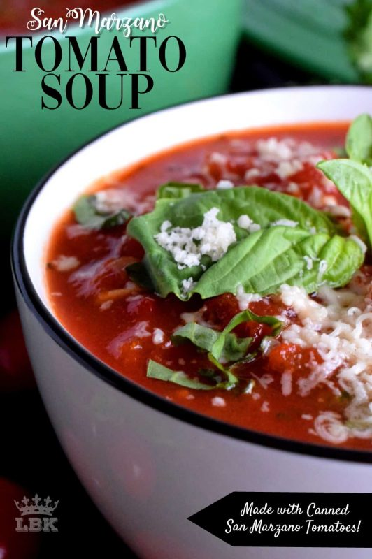 San Marzano Tomato Soup - My grown up version of tomato soup is made with canned San Marzano tomatoes, fresh basil, and a few aromatics.  This soup is very grilled cheese friendly!#tomatosoup #homemade #sanmarzano #canned #chunky