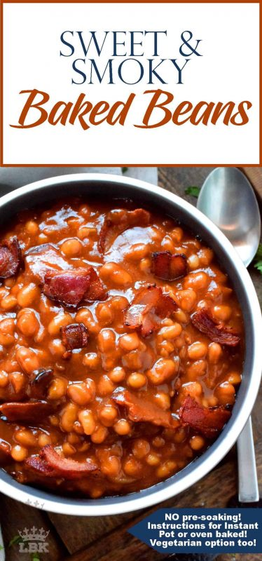 Instant Pot or conventional oven, Sweet and Smoky Baked Beans are delicious and so easy to prepare. Never buy canned beans from the grocer again! Make them vegetarian or add bacon or ham! #baked #beans #instant #pot #vegetarian #sweet #smoky