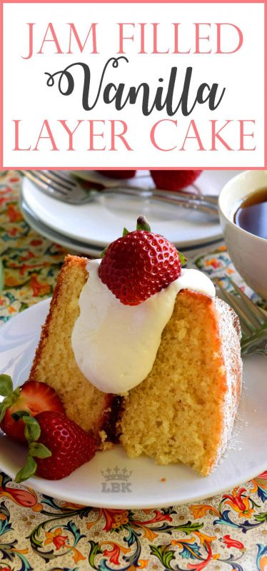 A gorgeous homemade Jam Filled Vanilla Layer Cake that's easy to make and looks like a million bucks!  No cake decorating skills needed for this beautiful showpiece!#jam #filling #cake #vanilla #easy #center