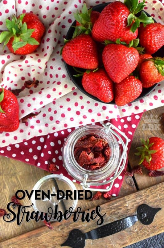 Strawberry season is short.  Make the season last with Oven Dried Strawberries that you can use for months to come.#dried #dehydrated #oven #strawberries #strawberry
