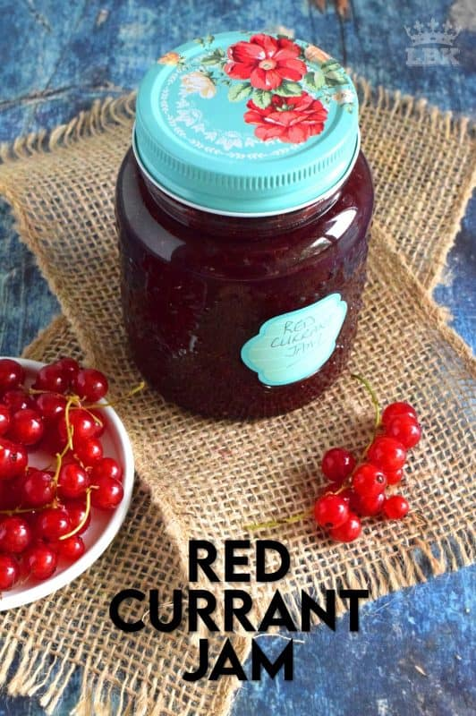 An easy to prepare Red Currant Jam recipe that will help you put all of those early summer red currants to good use all year long! #red #currant #jam #homemade #easy #redcurrants