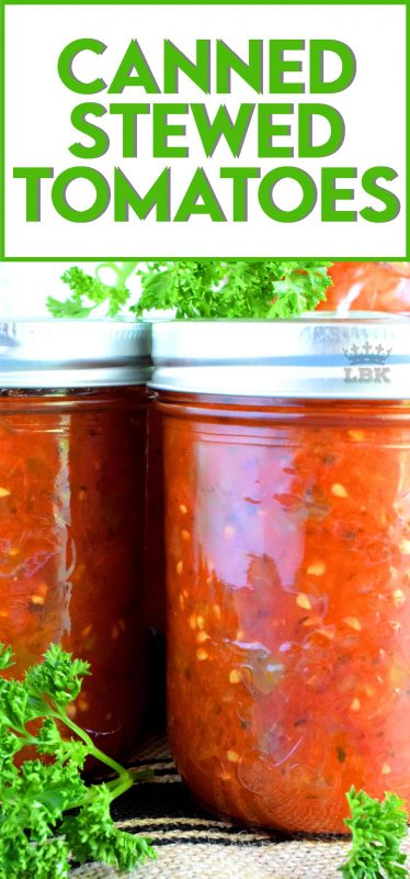 A great base to any pasta sauce, soup or stew; Canned Stewed Tomatoes is an inventive way to jazz up baked chicken or broiled seafood! #canned #preserved #tomatoes #stewed