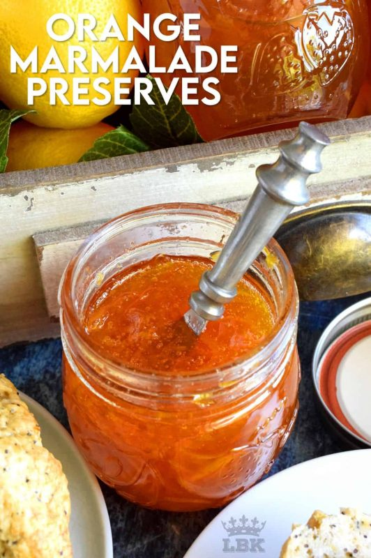 Perfectly tart and sweet Orange Marmalade Preserves is made without any thickening additives - great at breakfast time or over vanilla ice cream. #jam #marmalade #orange #homemade #preserves