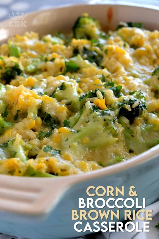 A vegetable-filled casserole with the wholesome goodness of brown rice, broccoli, and corn - perfect as a main dish or a side.  Easy to prepare in very little time, but with impressive results! #corn #broccoli #cheese #brownrice #casserole