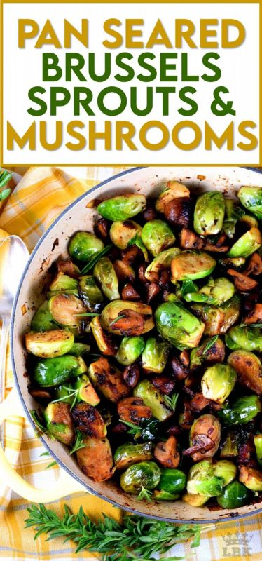 A hearty and delicious side dish that comes together in one pan; Pan Seared Brussels Sprouts and Mushrooms is a meaty, vegetarian alternative.  Serve with fried eggs for a complete meal! #brusselssprouts #mushrooms #castiron #cooking #brussel