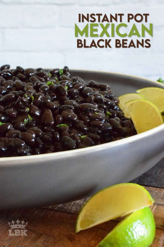 A perfect side dish, or a great burrito filling, Instant Pot Mexican Black Beans are easy to make.  They are very delicious and packed with everything good for you!  40 minutes start to finish! #instantpot #mexican #blackbeans #sidedish