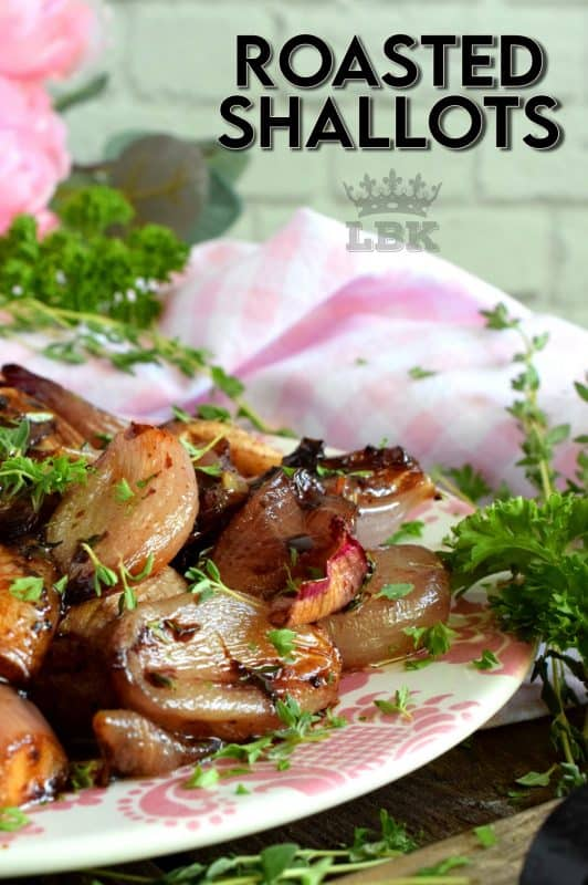 Casually simple, elegantly delicious; roasted shallots couldn't possibly get any easier and the possibilities are endless! #roasted #shallots #vegetables #root #onions