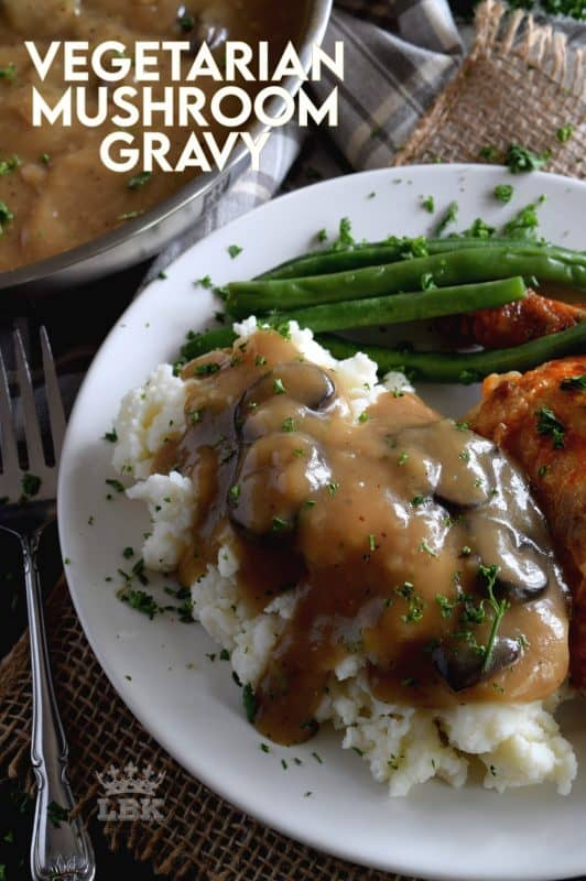 A good gravy is a must-have for the home chef.  Vegetarian Mushroom Gravy is not only for vegetarians; it's thick and hearty, and loaded with mushrooms and herbs.  Here's an easy meatless gravy that's the perfect condiment for any palate. #gravy #mushroom #mushroomgravy #vegetarian #vegetariangravy #thanksgiving