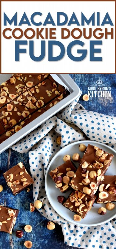 Chocolate and macadamia go together like bread and butter.  Macadamia Cookie Dough Fudge is the perfect unison of them both; little cake-like bites of fudge, filled with two whole cups of macadamias!  Consider this fudge recipe a gift from me to you! #cookiedough #fudge #chocolatefudge #macadamia #nuts #nutty
