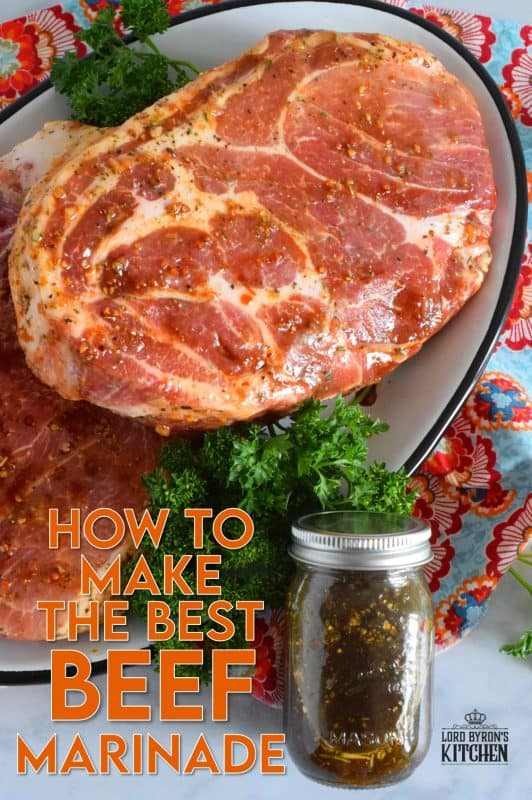 In those instances when just plain salt and pepper will not do, you need the Best Beef Marinade, and this post will share with you how to make it! It is not extravagant or complicated, but the flavour it imparts is absolutely extraordinary! #steak #beef #marinate #marinade #flavourtown #seasoning #grill
