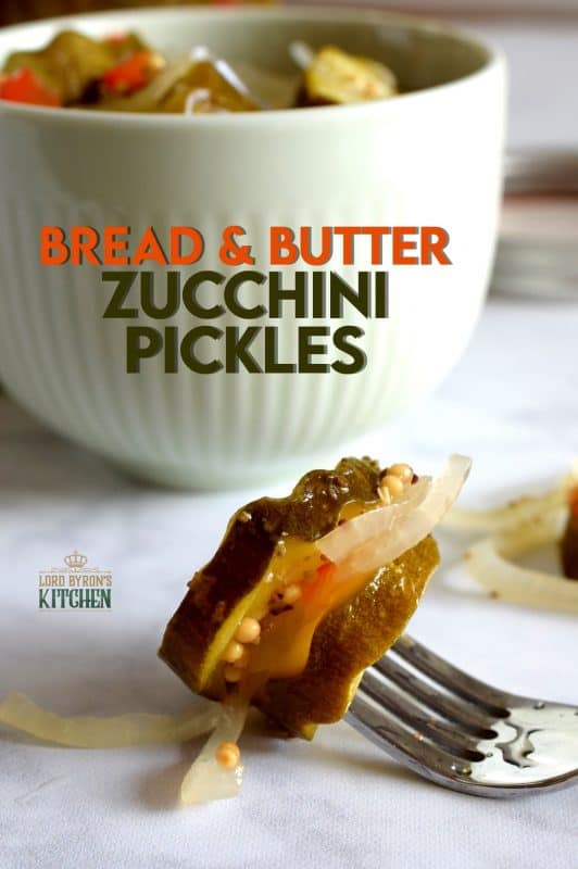 Bread and Butter Zucchini Pickles are one of my favourite condiments. Easy to prepare, inexpensive too, this is a great recipe to prepare as gifts for friends or to stock your pantry for the winter months ahead. #breadandbutter #zucchini #pickles #preserves #sweet #masonjar