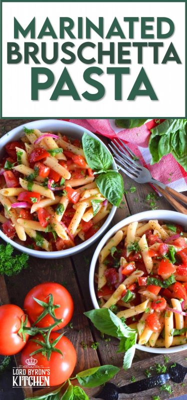 This is the ultimate summer pasta salad! Fresh tomatoes are marinated with olive oil, garlic, red onions, and balsamic vinegar before being tossed with cooked pasta and fresh basil. A terrific way to use your best summer fresh tomatoes! #pasta #summerpasta #bruschetta #pastasalad #tomatoes #summertomatoes #tomatorecipes