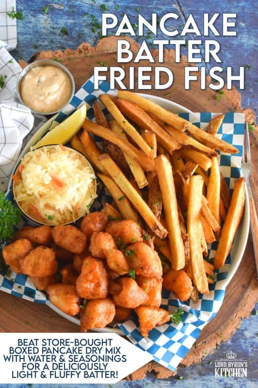 Unlike most fish batters that are made with beer, this one is made with a well seasoned buttermilk pancake batter from a box! It sounds a little strange, but it's absolutely delicious! Fried until crispy, the fish is perfectly cooked and surrounded by slightly sweet, light and airy batter - yum! #pancake #buttermilk #friedfish #fishandchips #batteredfish #buttermilkpancakes